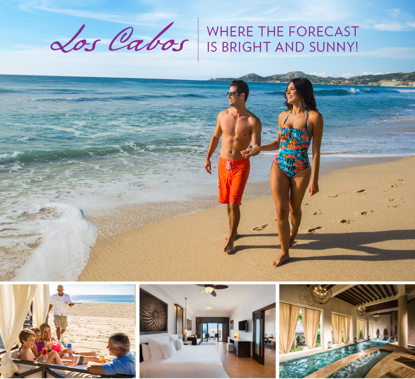 Los Cabos - Where the Forecast is Bright and Sunny!